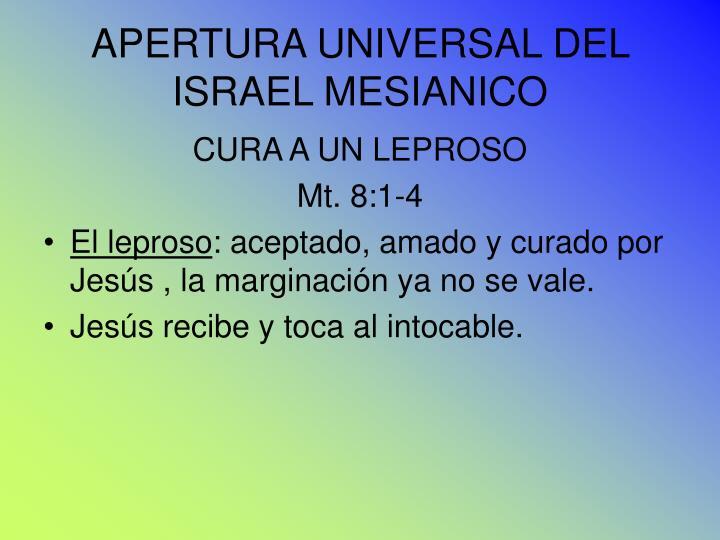 APERTURA UNIVERSAL DEL ISRAEL MESIANICO