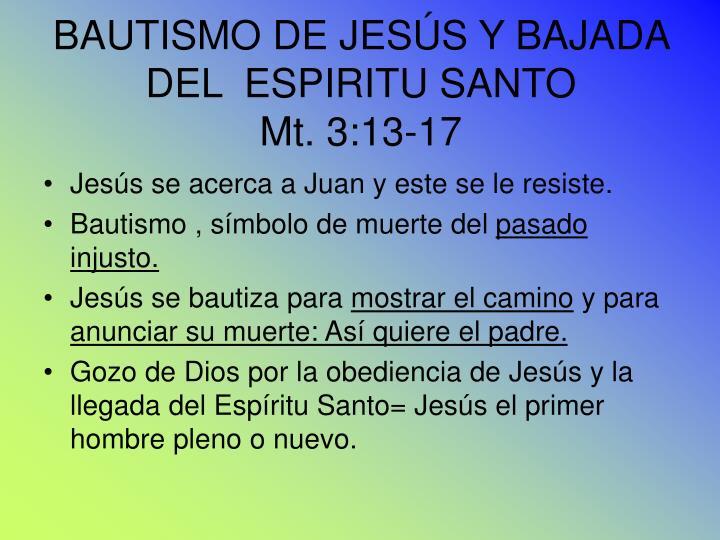 BAUTISMO DE JESÚS Y BAJADA DEL  ESPIRITU SANTO