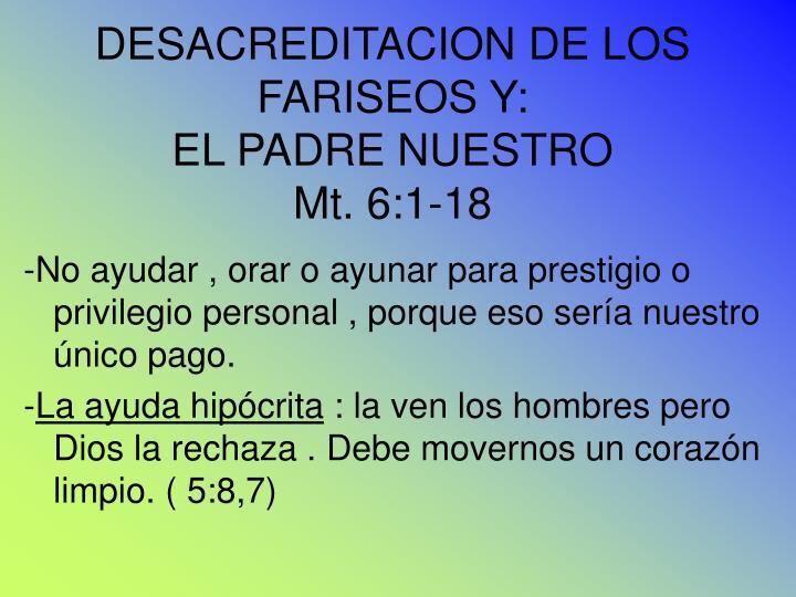DESACREDITACION DE LOS FARISEOS Y: