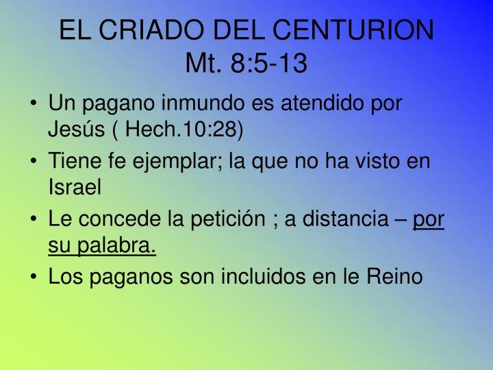 EL CRIADO DEL CENTURION