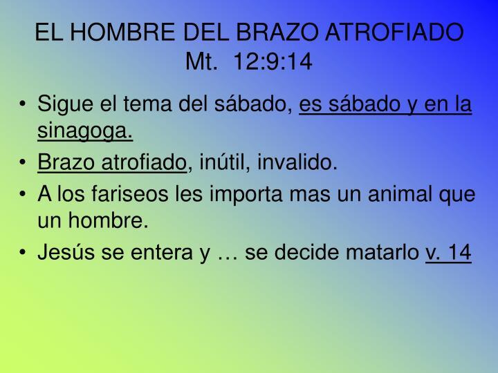 EL HOMBRE DEL BRAZO ATROFIADO
