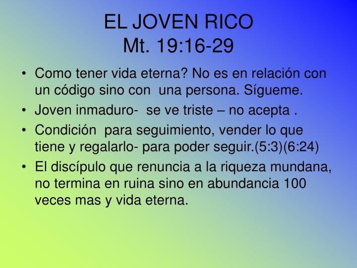 EL JOVEN RICO