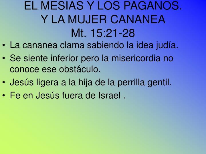 EL MESIAS Y LOS PAGANOS.