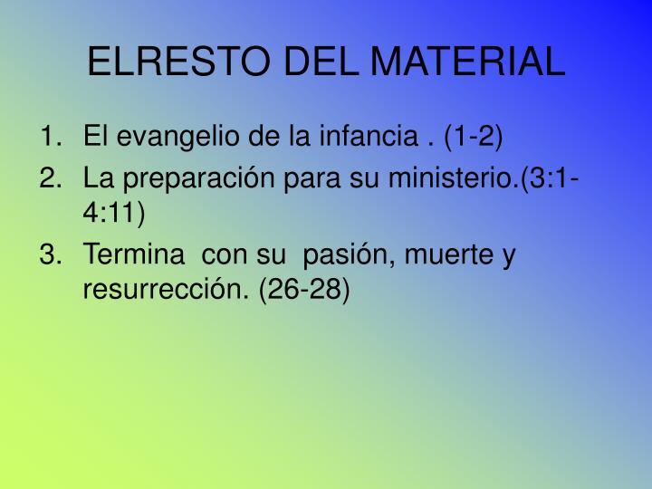 ELRESTO DEL MATERIAL