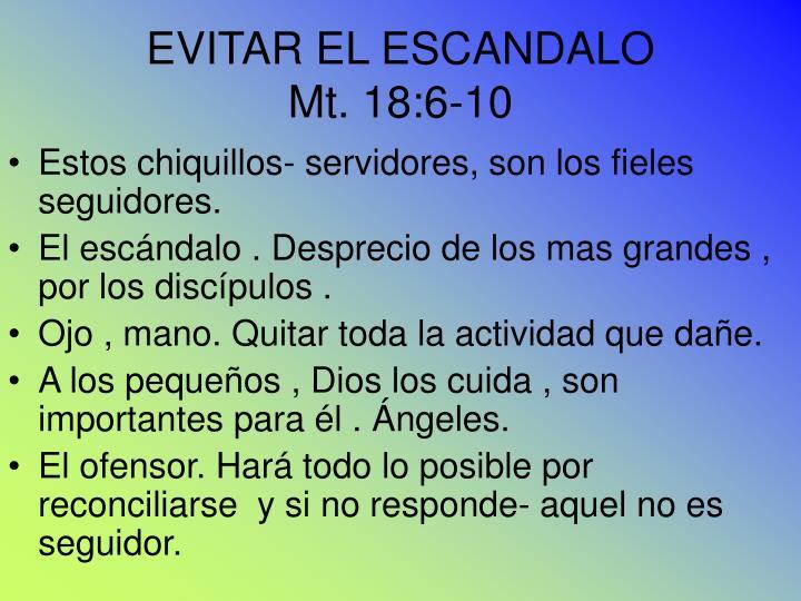 EVITAR EL ESCANDALO