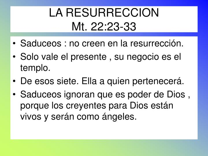 LA RESURRECCION