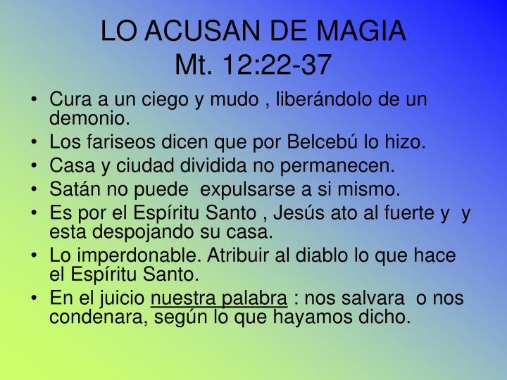 LO ACUSAN DE MAGIA