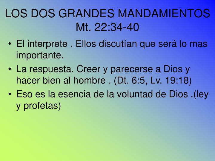 LOS DOS GRANDES MANDAMIENTOS
