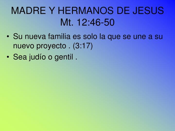 MADRE Y HERMANOS DE JESUS