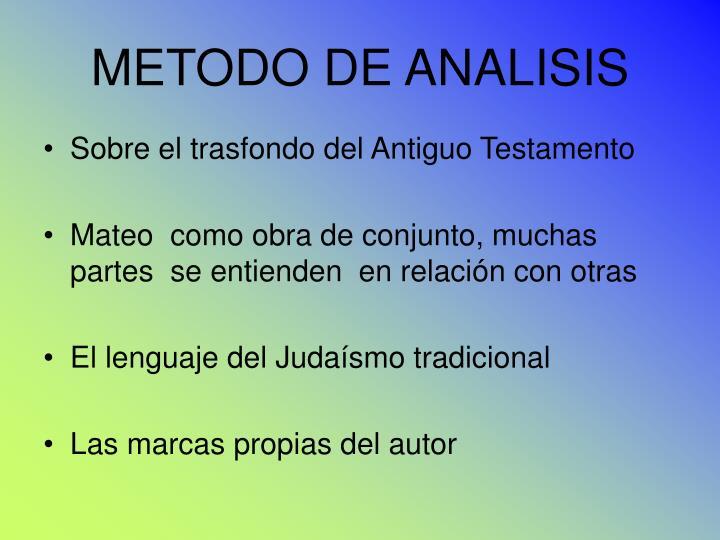 METODO DE ANALISIS