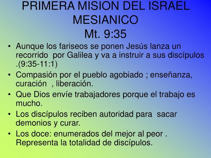 PRIMERA MISION DEL ISRAEL MESIANICO