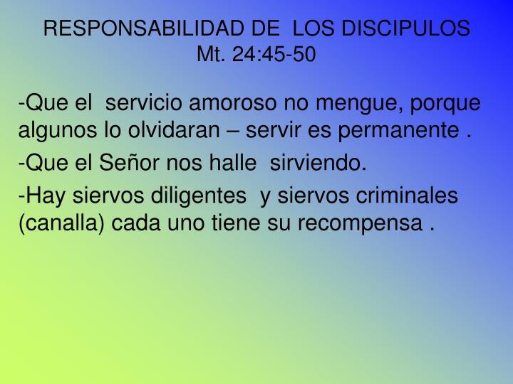 RESPONSABILIDAD DE  LOS DISCIPULOS