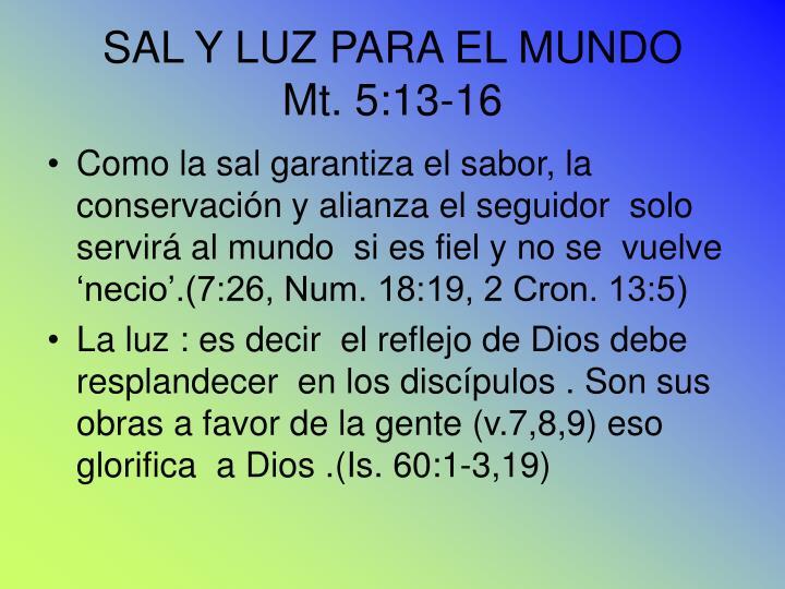 SAL Y LUZ PARA EL MUNDO