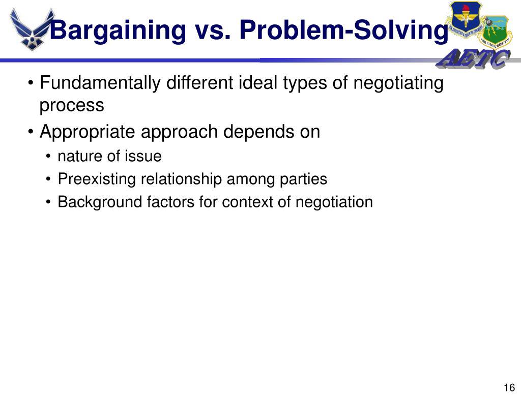 Bargaining vs. Problem-Solving