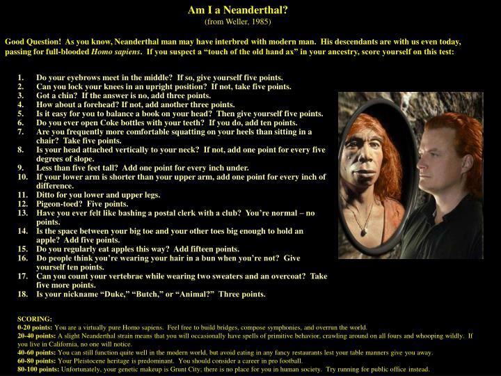 Am I a Neanderthal?