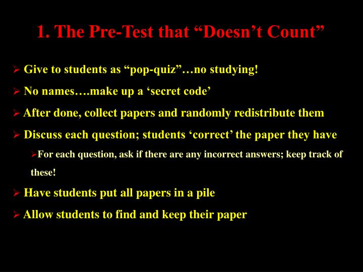 """1. The Pre-Test that """"Doesn't Count"""""""