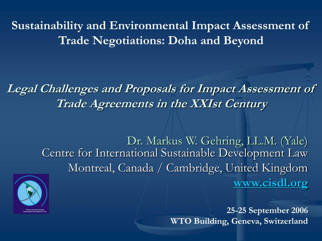 Sustainability and Environmental Impact Assessment of Trade Negotiations: Doha and Beyond