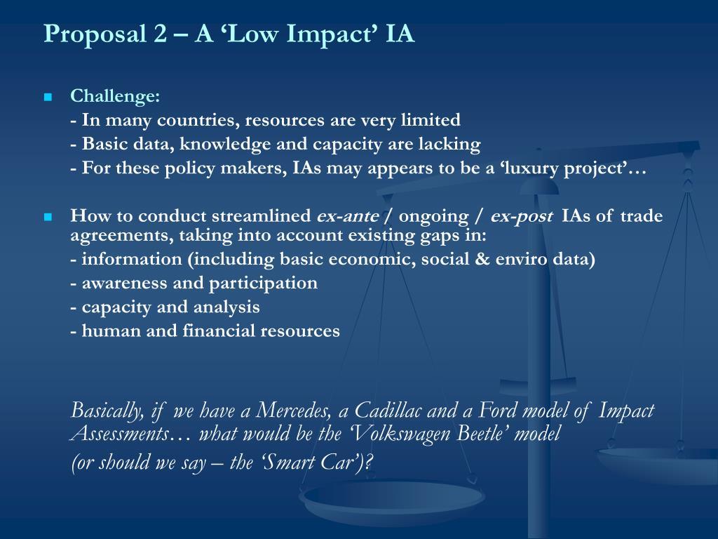 Proposal 2 – A 'Low Impact'