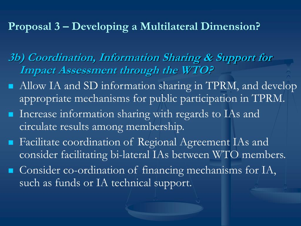 Proposal 3 – Developing a Multilateral Dimension?