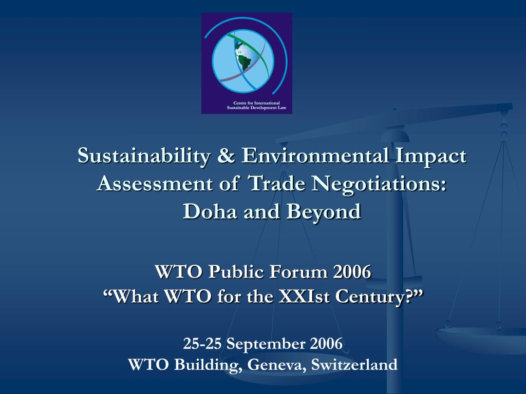 Sustainability & Environmental Impact Assessment of Trade Negotiations:
