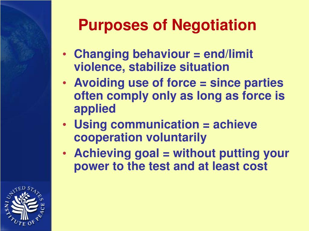 Purposes of Negotiation