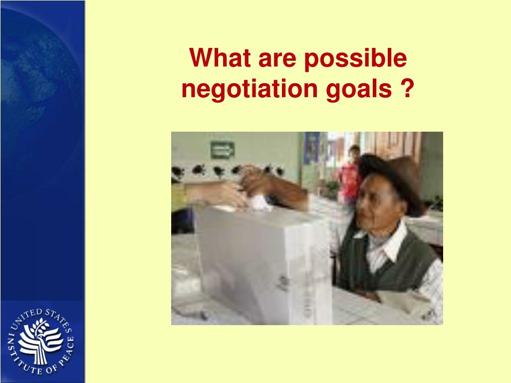 What are possible negotiation goals ?