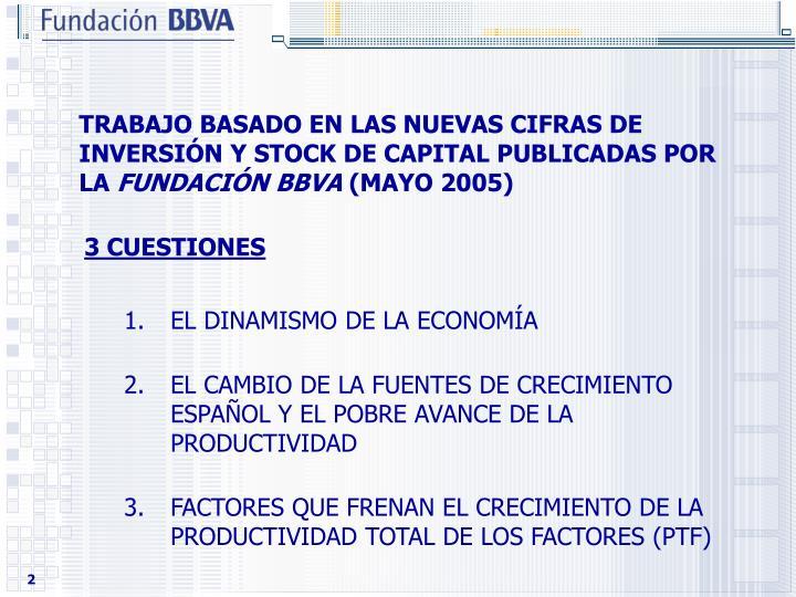 TRABAJO BASADO EN LAS NUEVAS CIFRAS DE INVERSIN Y STOCK DE CAPITAL PUBLICADAS POR LA
