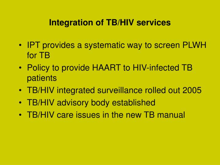 Integration of TB/HIV services