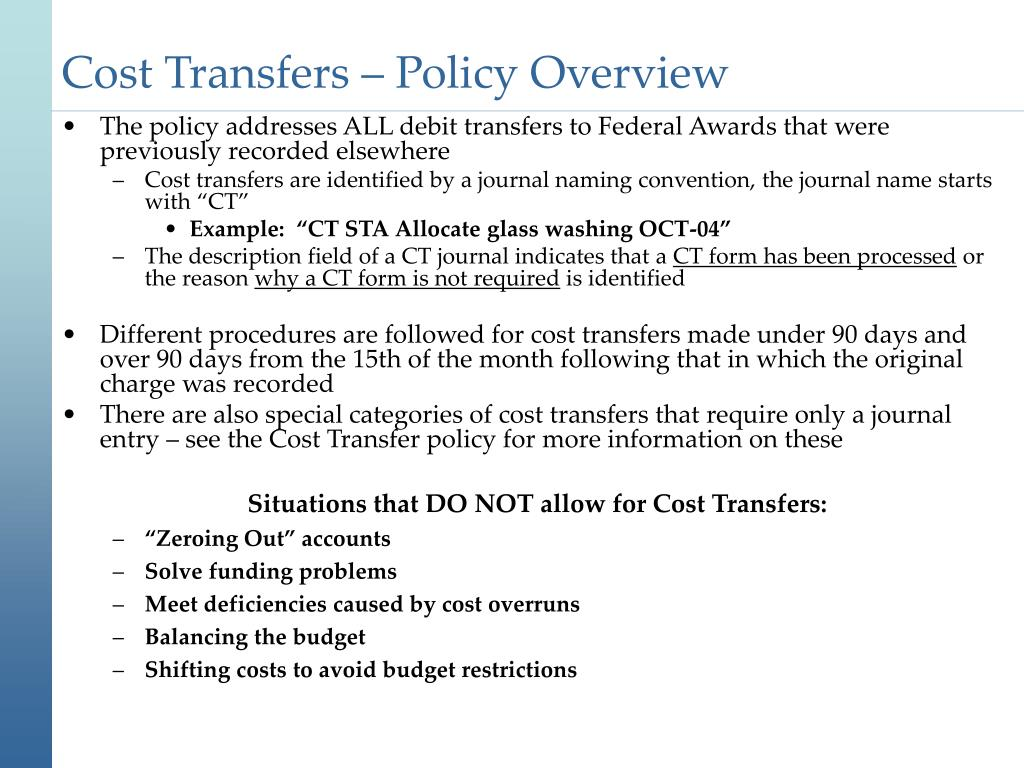 Cost Transfers – Policy Overview