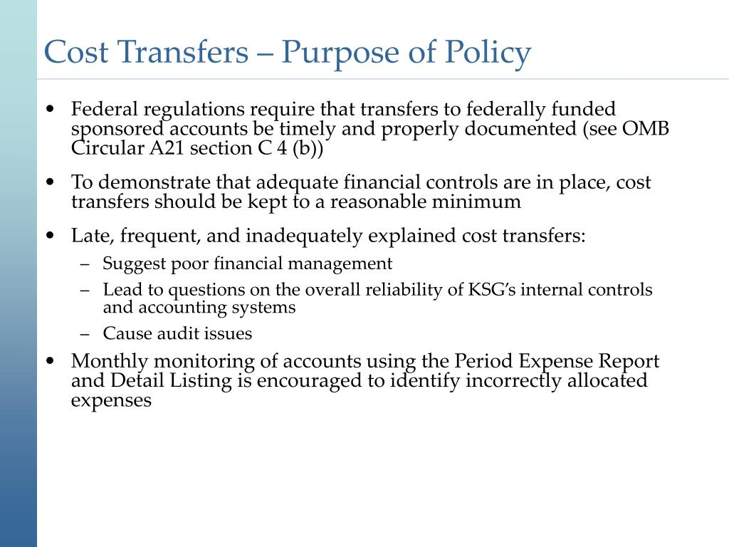 Cost Transfers – Purpose of Policy