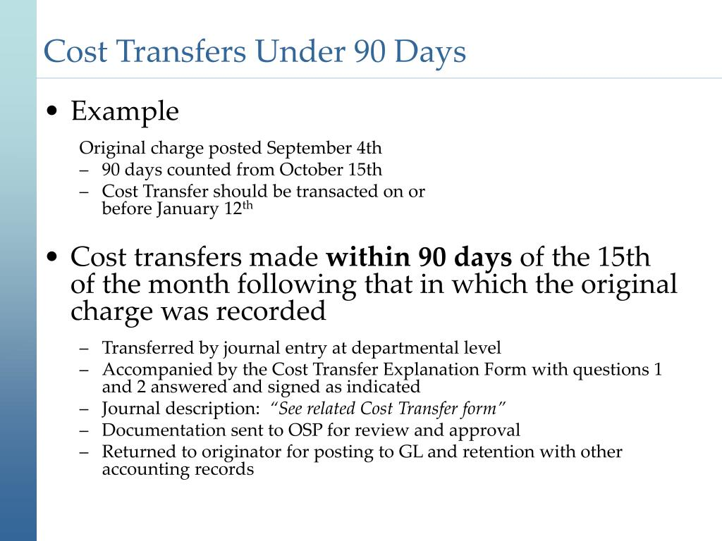 Cost Transfers Under 90 Days