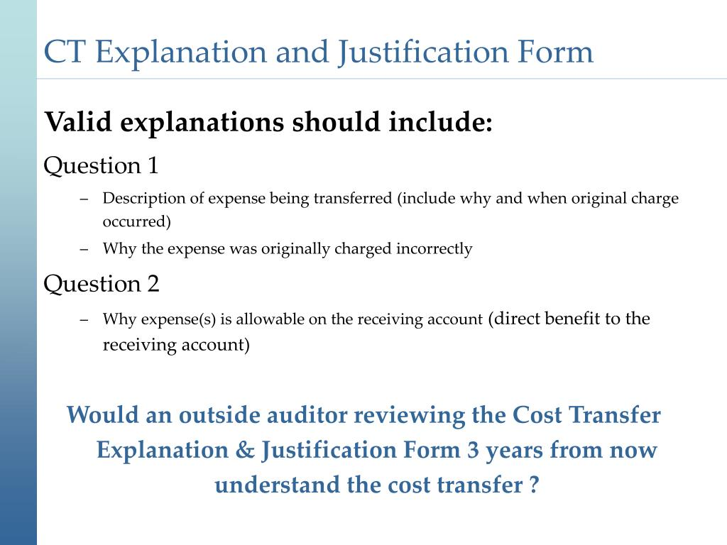 CT Explanation and Justification Form