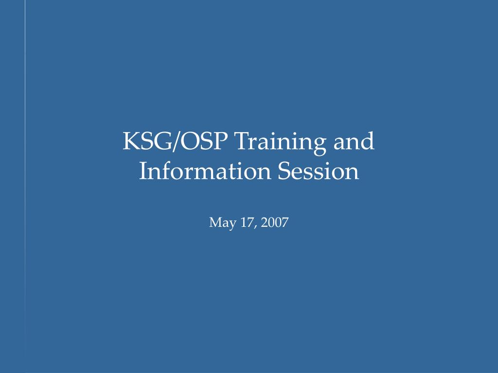 KSG/OSP Training and