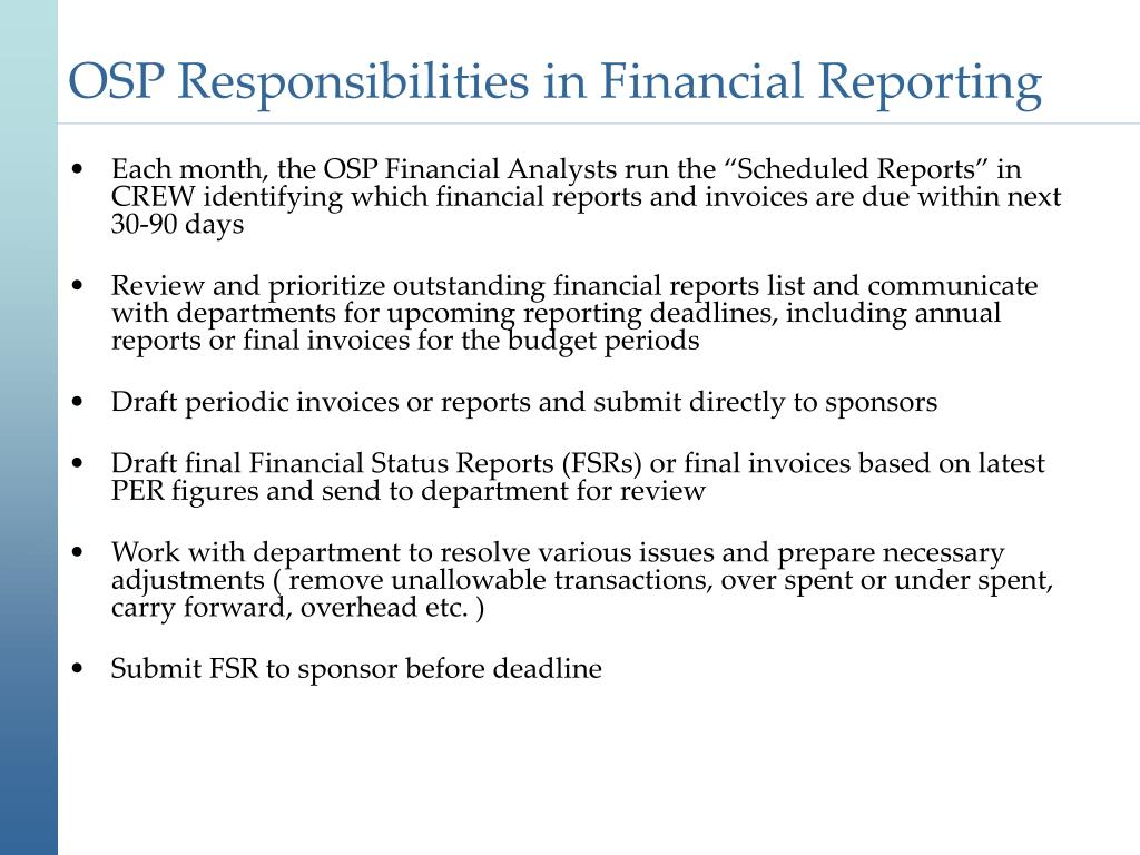 OSP Responsibilities in Financial Reporting