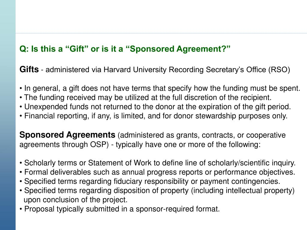 """Q: Is this a """"Gift"""" or is it a """"Sponsored Agreement?"""""""
