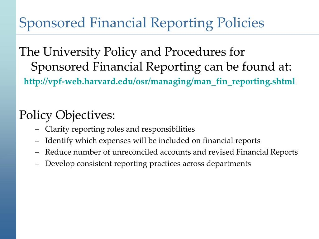 Sponsored Financial Reporting Policies