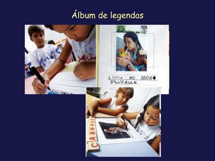 Álbum de legendas