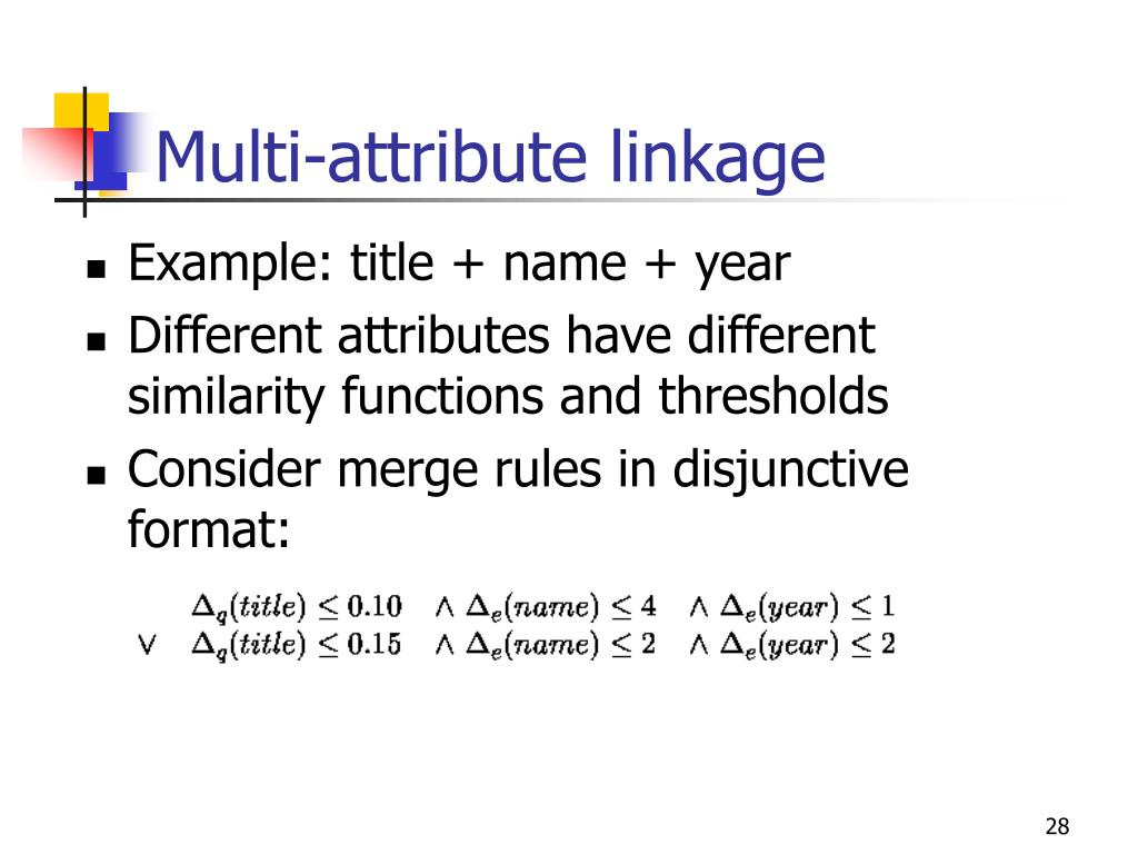 Multi-attribute linkage