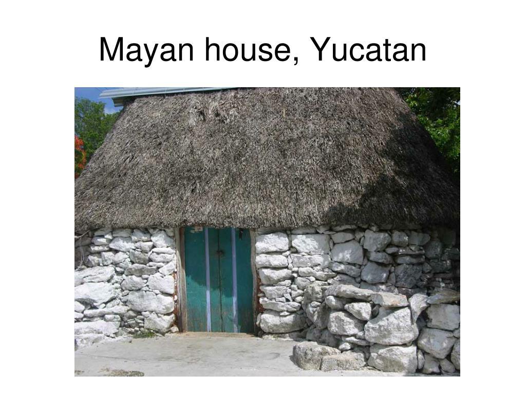 Mayan house, Yucatan