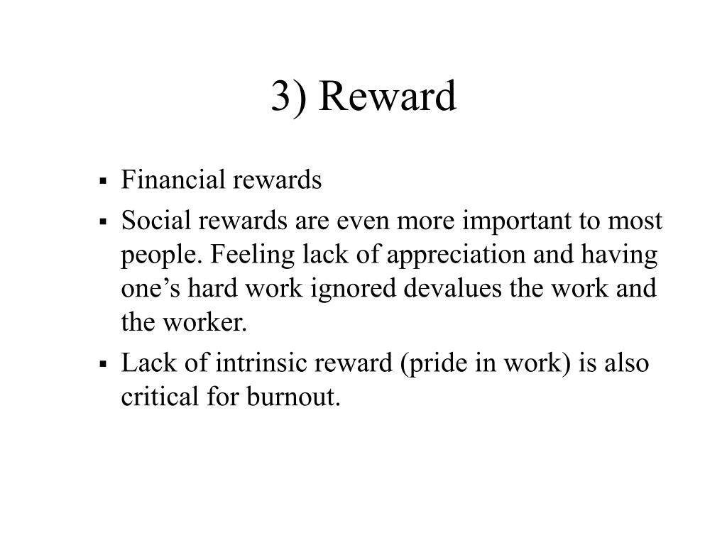 3) Reward