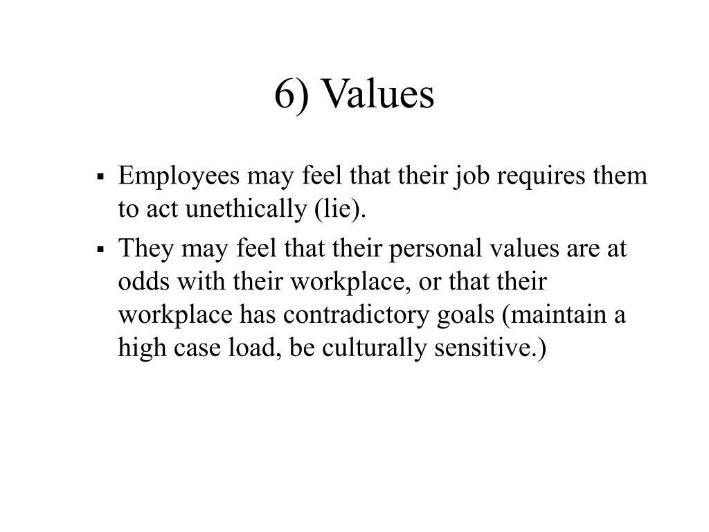 6) Values