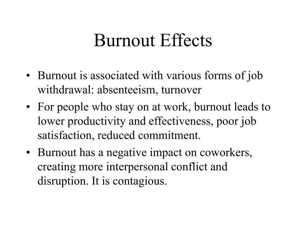 Burnout Effects