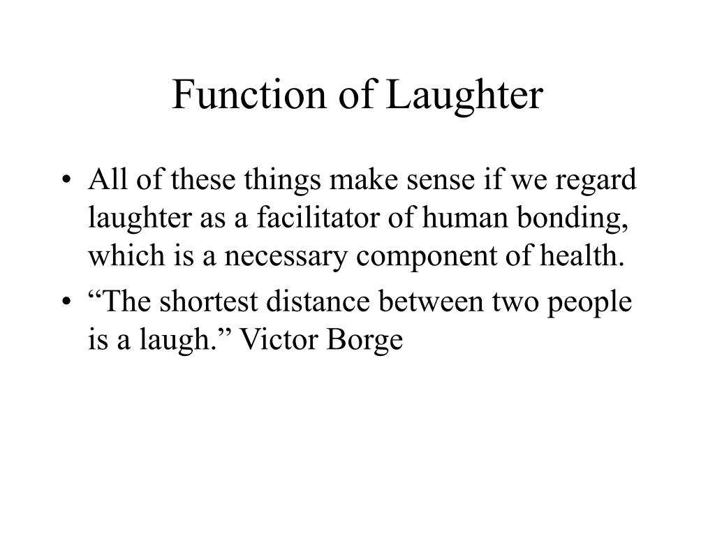 Function of Laughter