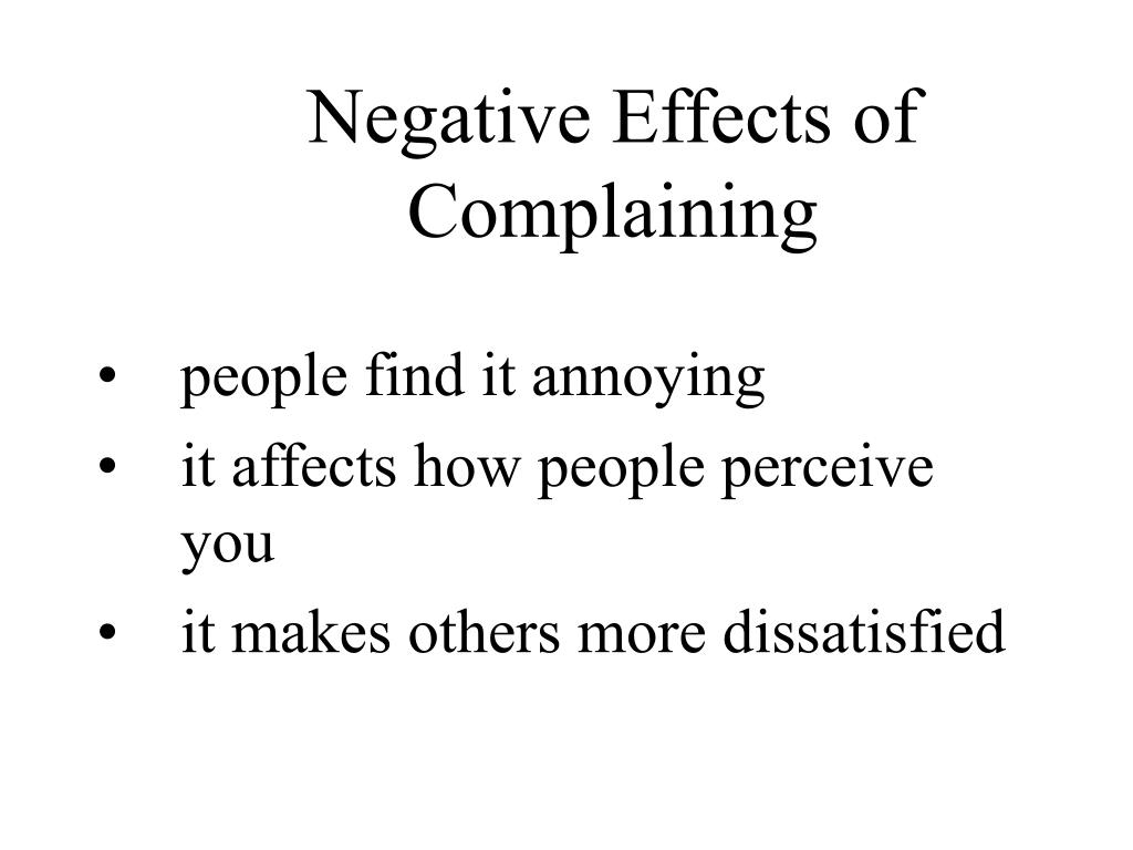 Negative Effects of Complaining