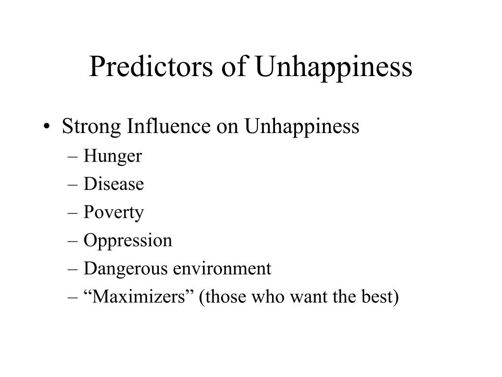 Predictors of Unhappiness