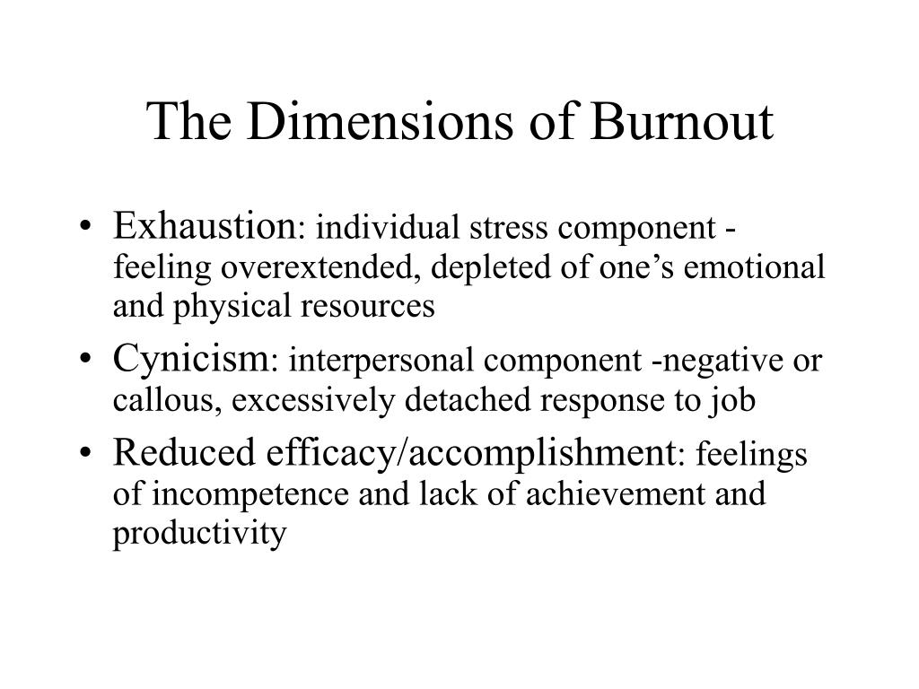 The Dimensions of Burnout