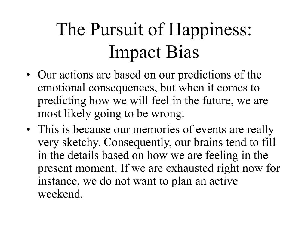 The Pursuit of Happiness: