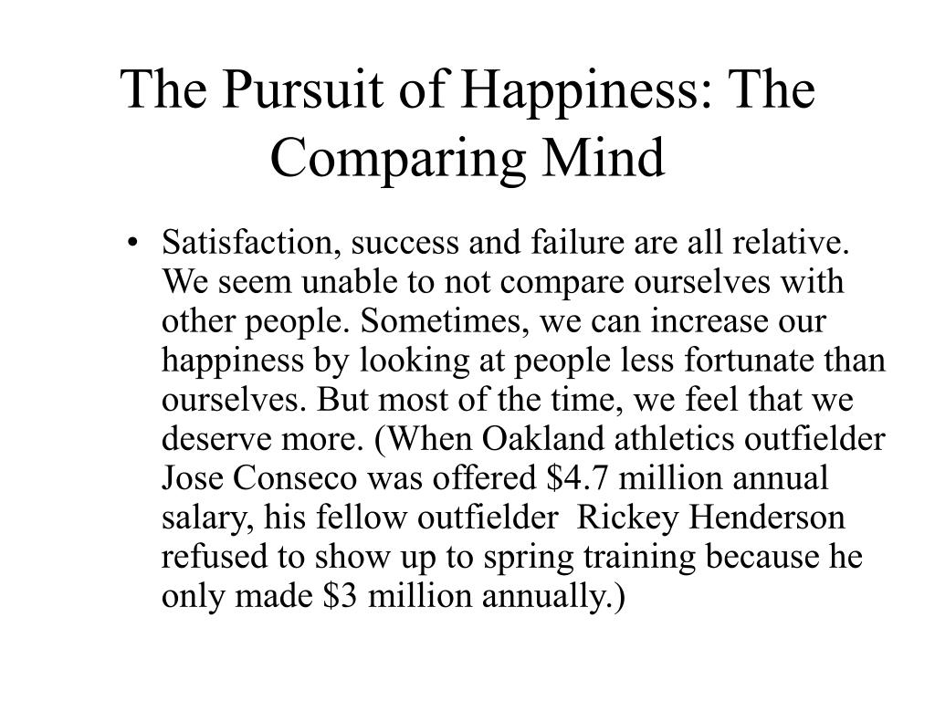 The Pursuit of Happiness: The Comparing Mind