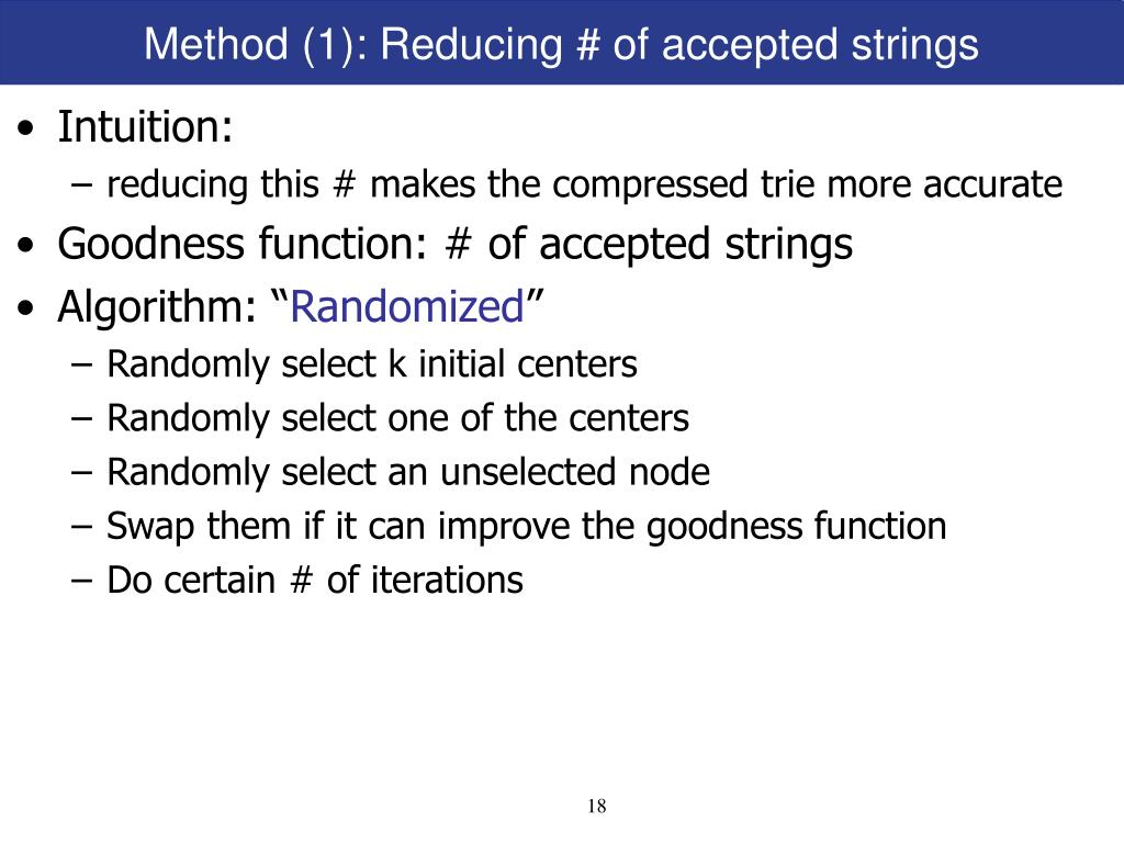 Method (1): Reducing # of accepted strings