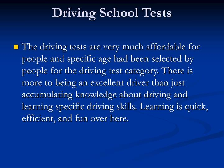 Driving school tests
